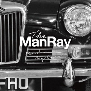 The ManRay - New Single『Ride My Car』Release