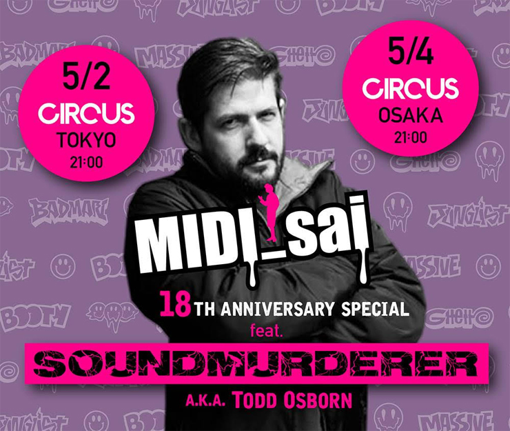 MIDI_sai -18th anniversary special!!- feat. Soundmurderer a.k.a. Todd Osborn