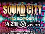 『Mighty Crown Entertainment presents SOUND CITY2018-No Border-』2018.04.21(SAT) at  渋谷 SOUND MUSEUM VISION