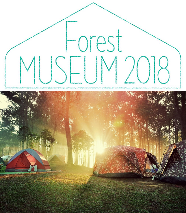FOREST MUSEUM 2018
