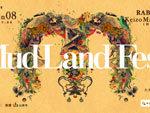 『Mud Land Fest 2018』2018年7月8日(土)at 千葉県山武市 たがやす倶楽部(斎藤完一さんの畑)