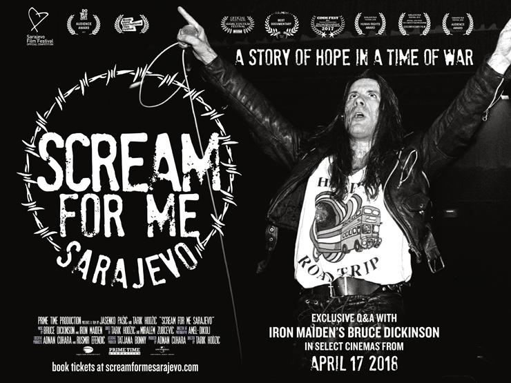 アイアン・メイデンのヴォーカリスト、ブルース・ディッキンソンのドキュメンタリー・フィルム『SCREAM FOR ME SARAJEVO』1週間限定劇場公開決定。(シネマート新宿、心斎橋)
