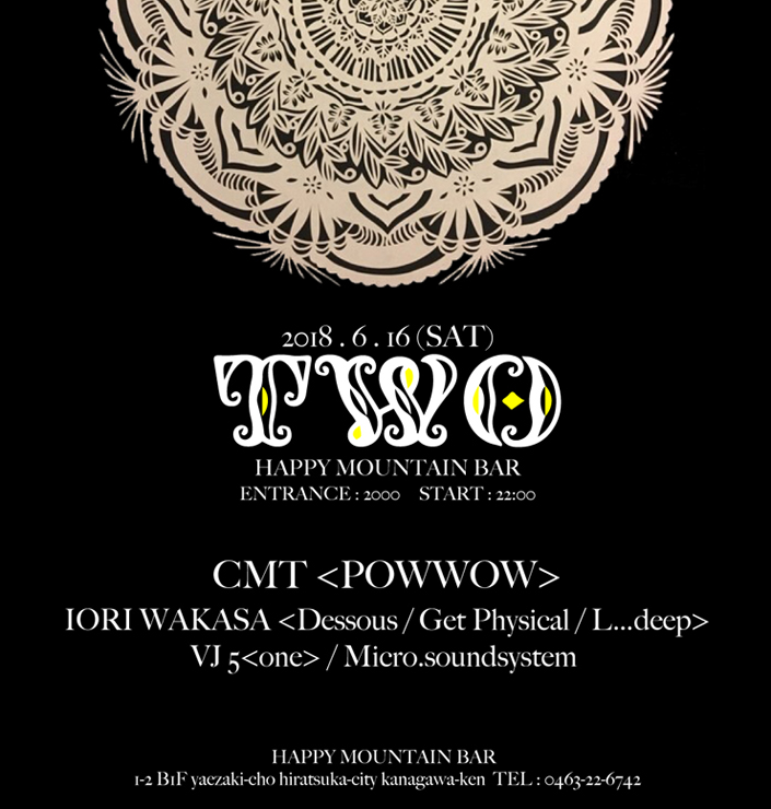 『Two』CMT × Iori Wakasa L numberz - 2018.6.16 (sat) at 平塚 Happy Mountain Bar