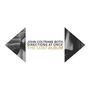 John Coltrane(ジョン・コルトレーン)未発表スタジオ録音作『ザ・ロスト・アルバム』リリース。