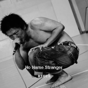 RYOTA - 1st Album『No Name Stranger』Release