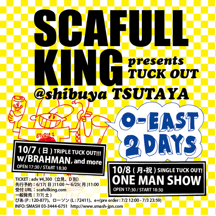 SCAFULL KING presents『TUCK OUT』