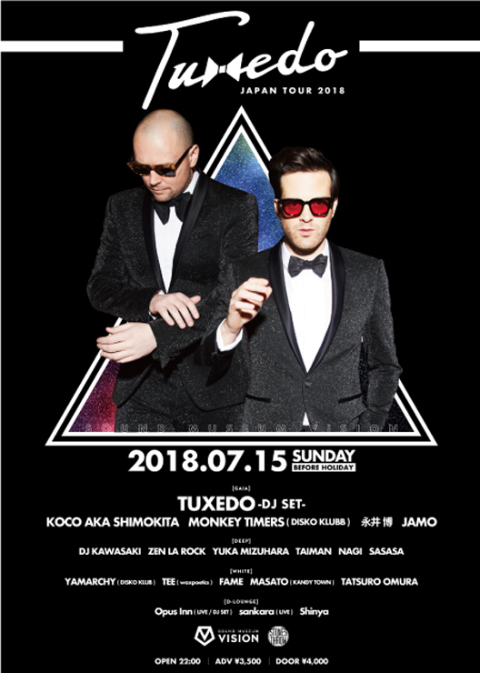 『TUXEDO JAPAN TOUR 2018』2018年7月15(日) at 渋谷 SOUND MUSEUM VISION