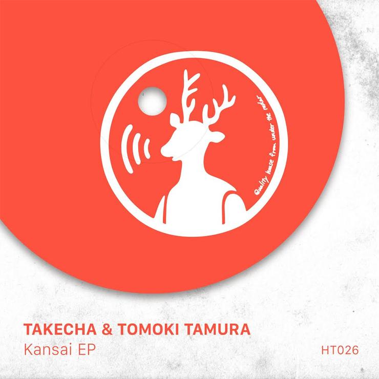 """TOMOKI TAMURA & TAKECHA""""Kansai EP"""""""