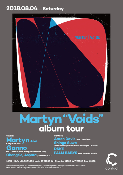 "『Martyn ""Voids"" album tour & Shingo Suwa Acid Camp ""MDF"" release party』2018年8月4日(土)at 渋谷 Contact"