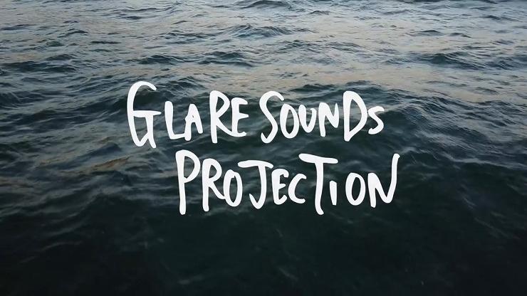 GLARE SOUNDS PROJECTION