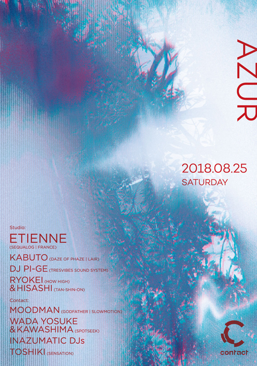 『Azur Feat. Etienne』2018年8月25日(土)at 渋谷 Contact