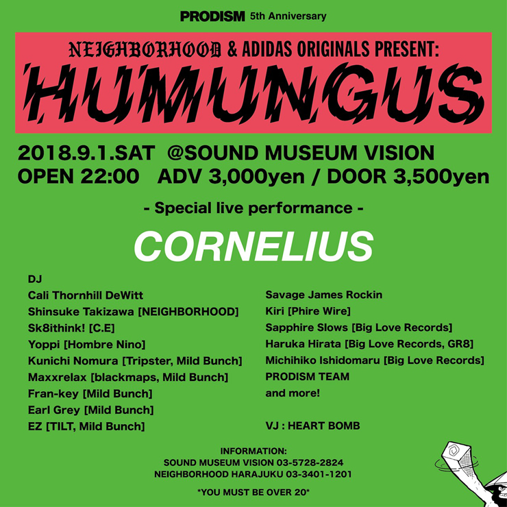 PRODISM 5th Anniversary NEIGHBORHOOD & adidas Originals Present HUMUNGUS