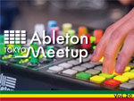 『Ableton Meetup Tokyo Vol.20 School of Dub』2018.08.24(Fri)  at 恵比寿TimeOut Cafe & Diner