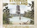 『STRANGER THAN ISLAND 2018』2018年9月29日(土) 30日(日) at 白浜フラワーパーク