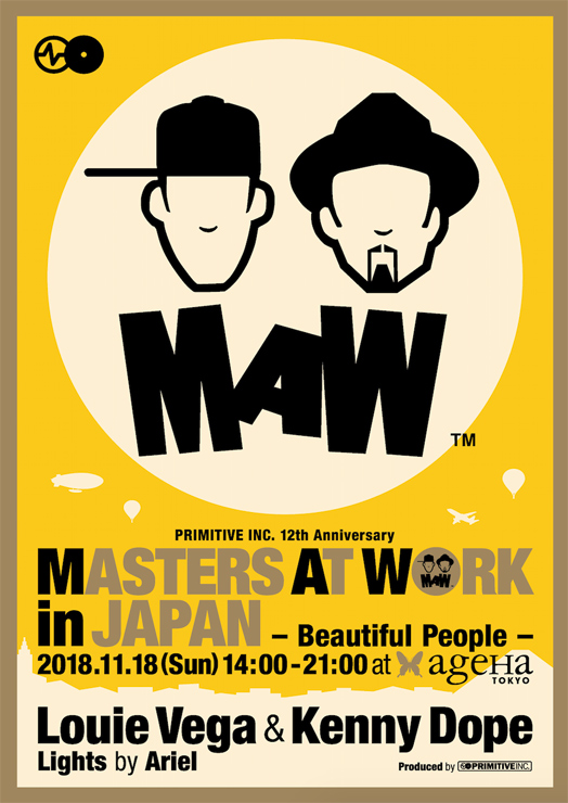 『PRIMITIVE INC. 12th Anniversary  MASTERS AT WORK in JAPAN ‒ Beautiful People -』2018年11月18日(日)  ageHa @ STUDIO COAST