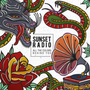 SUNSET RADIO - New Album『All The Colors Behind You』Release/JAPAN TOURの開催も決定。