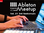 『Ableton Meetup Tokyo Vol.21 3rd Anniversary Special』2018.10.19(Fri) at 恵比寿 TimeOut Cafe & Diner
