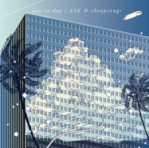 43K&cheapsongs - New Album『day to day』Release