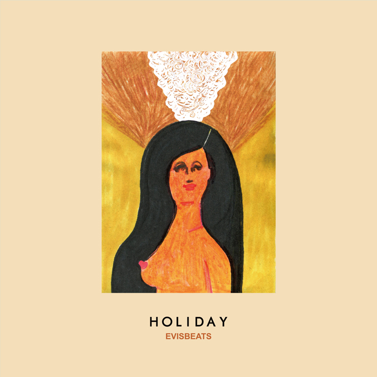 EVISBEATS - New Album『HOLIDAY 』Release