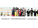 『ASPARAGUS×FRONTIER BACKYARD×the band apart』2018年12月25日(火)at 新代田FEVER