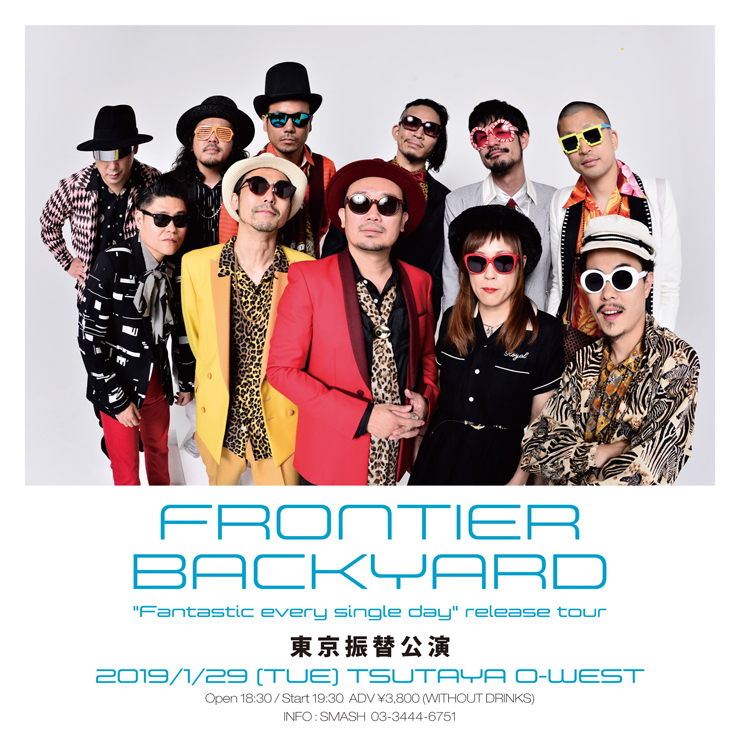 "FRONTIER BAKCYARD『FRONTIER BACKYARD ""Fantastic every single day"" release tour 振替公演』2010.01.29 (火) at TSUTAYA O-WEST"
