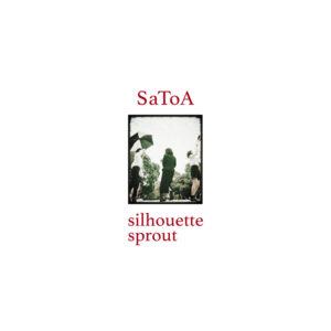 SaToA - 7inchレコード『silhouette』Release