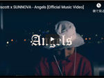 8scott x SUNNOVA『Angels』MUSIC VIDEO