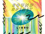LIBRO – New Album『SOUND SPIRIT』Release