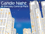 Candlenight @ ShinjukuCentral park