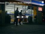 U_Know[Olive Oil x Miles Word]『Midnight』MUSIC VIDEO