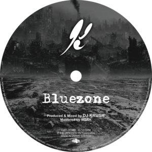 DJ KRUSH - New Single『Bluezone』配信リリース