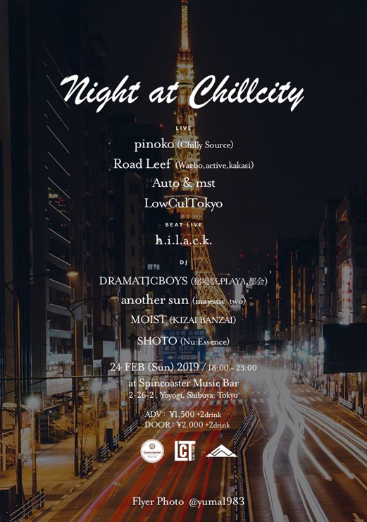 『Night at Chillcity』2019年2月24(日) at Spincoaster Music Bar