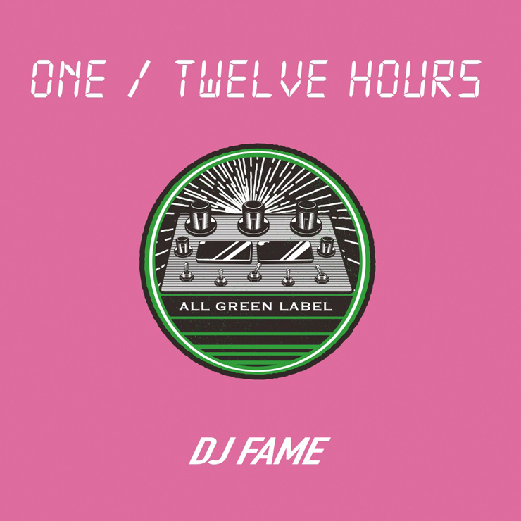 FAME - MIX CD『ONE / TWELVE HOURS』Release