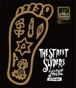 THE STREET SLIDERS『ROCK'N' ROLL DEF' SPECIAL 2019 REMASTER』