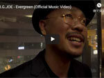 B.I.G. JOE『Evergreen』MUSIC VIDEO