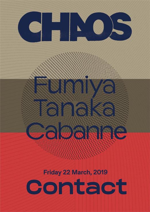 『CHAOS』2019年3月22日(金)at 渋谷 Contact