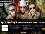 EspressoBoys – New EP『I LOVE COFFEE』配信リリース