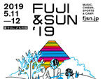 『FUJI & SUN '19』2019年5月11日(土) 12日(日) at 富士山こどもの国 ~出演アーティスト第3弾~