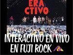 INTERACTIVO – LIVE ALBUM『INTERACTIVO EN VIVO EN FUJI ROCK』Release