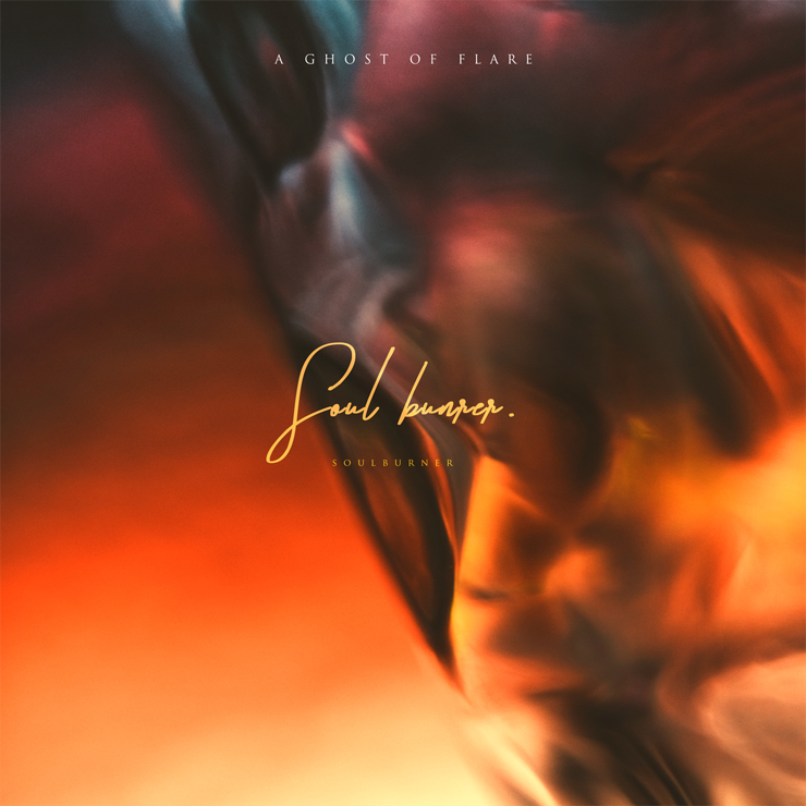 A Ghost of Flare - New Album『SOUL BURNER』Release