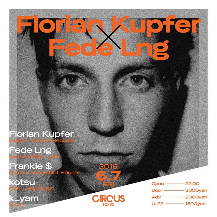 『Florian Kupfer Japan Tour 2019』 【長野】6/1(SAT) FFKT、【東京】6/7(FRI) CIRCUS Tokyo、【大阪】6/8(SAT) CIRCUS Osaka