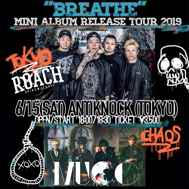 『ROACH - Breathe Release Tour 2019 TOKYO』