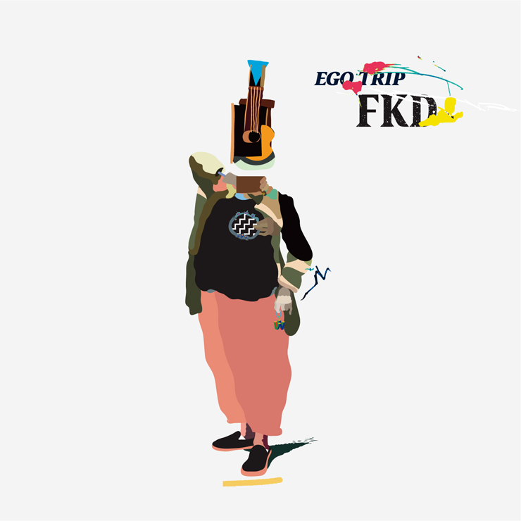 FKD  - New Album『EGO TRIP』Release