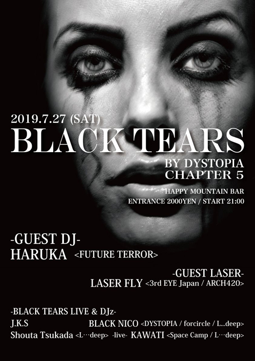 『BLACK TEARS by DYSTOPIA』2019.07.27(sat) at HAPPY MOUNTAIN BAR 平塚
