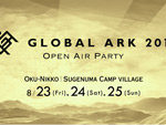 『GLOBAL ARK 2019』2019年8月23日(金) 24(土) 25(日) at 奥日光・菅沼キャンプ村
