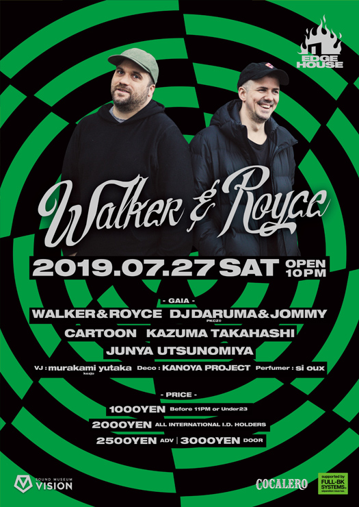 『EDGE HOUSE feat. WALKER&ROYCE』2019.07.27 (Sat) at 渋谷 SOUND MUSEUM VISION