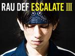 RAU DEF – New Album『ESCALATE III』Release