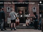 Drive Boy『Sapient』(2019 UK Tour Footage) MUSIC VIDEO