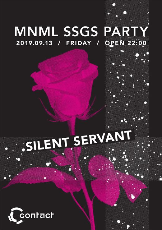 『MNML SSGS PARTY』2019年9月13日(金)at 渋谷 Contact