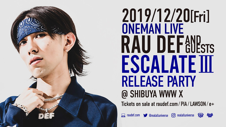 RAU DEF ONE MAN LIVE「ESCALATE III」 RELEASE PARTY